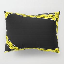 CRIME SCENE DO NOT CROSS Pillow Sham