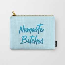 Namaste Bitches Yoga Lettering Carry-All Pouch