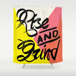 Rise & Grind Shower Curtain