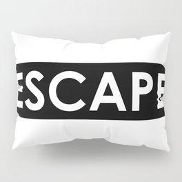 ESCAPE Pillow Sham