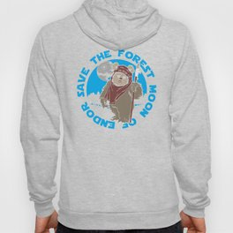 Save the forest moon Hoody