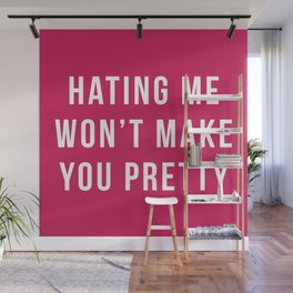 Hating Me Funny Quote Wall Mural
