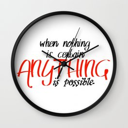 Anything is possible Wall Clock