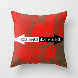 The Existence is Resistance Throw Pillow