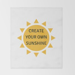 CREATE YOUR OWN SUNSHINE Throw Blanket