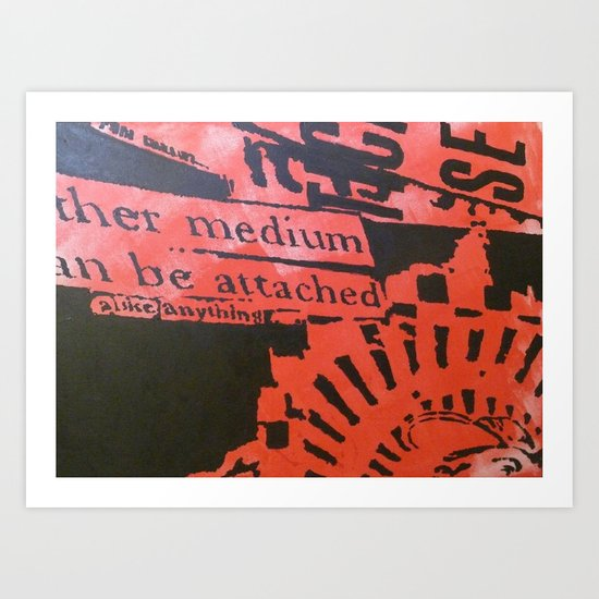 NO OTHER MEDIUM CAN BE ATTACHED Art Print