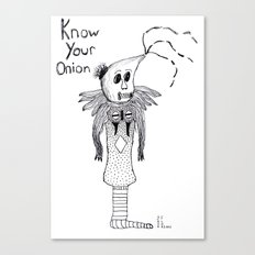 Know Your Onion Canvas Print