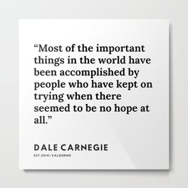 22   |  Dale Carnegie Quote |200103 Metal Print