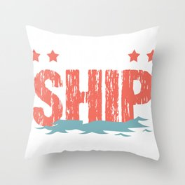 Ship Cruise Spotter Gift Ship Spotter Throw Pillow