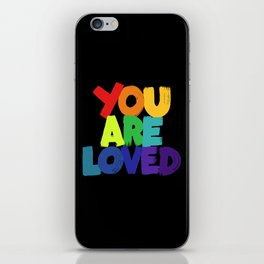 you are loved - rainbow iPhone Skin