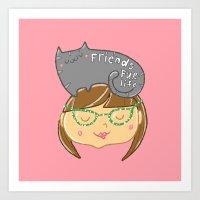 Friends Fur Life - Brunette Art Print