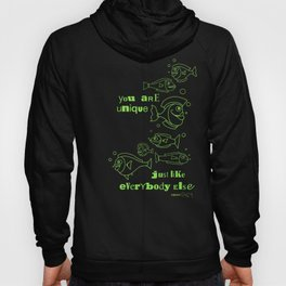 You are Unique Just Like Everybody Else Hoody