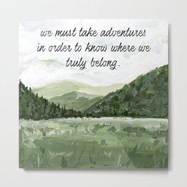 Landscape Painting, Nature Quote Metal Print