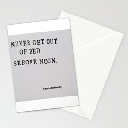 Never Get Out of Bed Before Noon Charles Bukowski Quote Stationery Cards