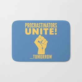Procrastinators Unite Tomorrow (Blue) Bath Mat