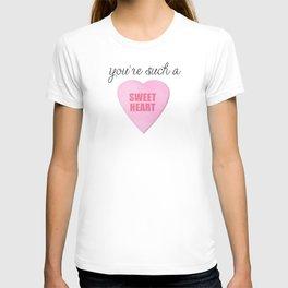 You're Such A Sweet Heart T-shirt