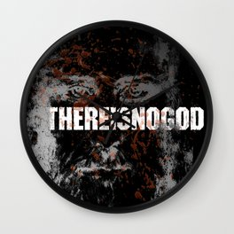 THERE IS NO GOD Wall Clock
