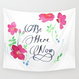 Be Here Now Wall Tapestry