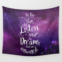 ACOMAF- To the Stars Who Listen And the Dreams that are Answered Wall Tapestry