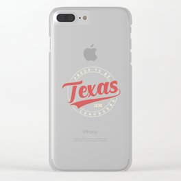 Proud to be Texas Longhorns 1836 Clear iPhone Case