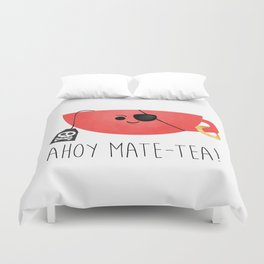 Ahoy Mate-tea! Duvet Cover