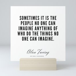1  | Alan Turing Quotes  | 190716 | Mini Art Print
