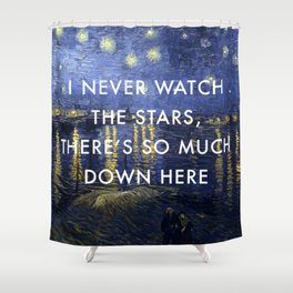 I Never Watch the Starry Night Shower Curtain
