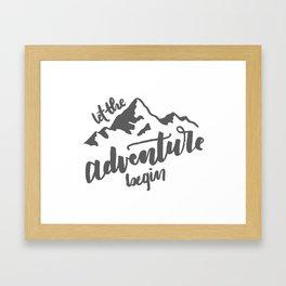 Let the Adventure Begin WHITE Framed Art Print