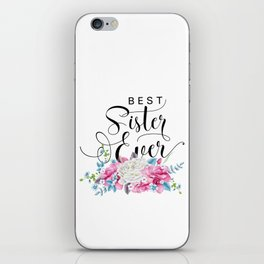 Best sister ever floral iPhone Skin