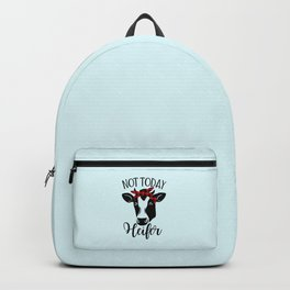 Not Today Heifer, Funny Quote Backpack