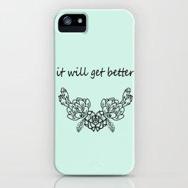 It well get better . Blue iPhone Case