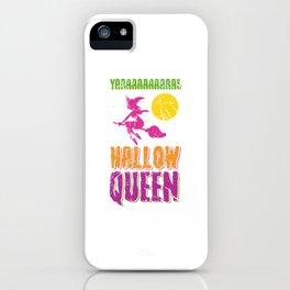 Hallow Queen for Halloween iPhone Case