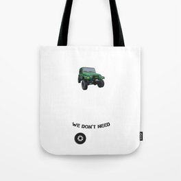 I`m A Dirt Vehicle Lover Wrangler Owner Outdoor Adventure Tote Bag