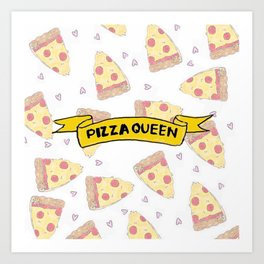 Pizza Queen Art Print