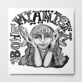 Bohemianista Metal Print