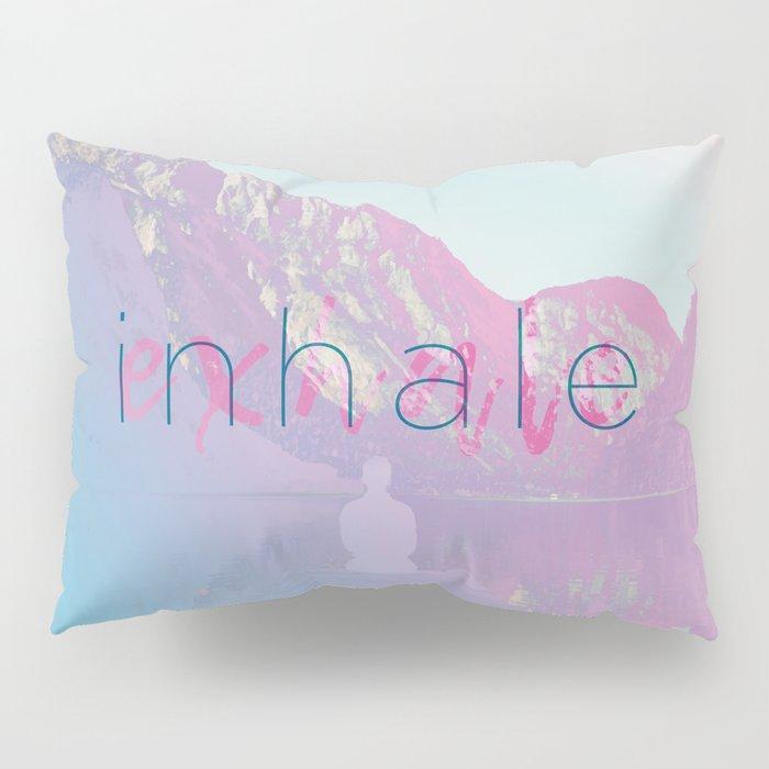 Inhale / Exhale Pillow Sham