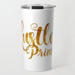 Hustle Princess Travel Mug