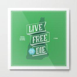 Live Free or Die Metal Print