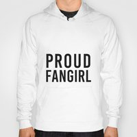 fangirl Hoodies featuring FANGIRL by The Fandom Designs