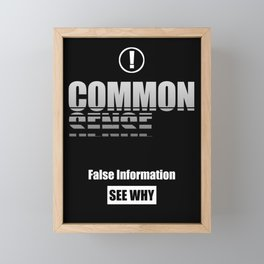 Common Sense - False Information, See Why Framed Mini Art Print
