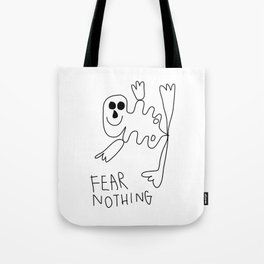 Fear Nothing Tote Bag