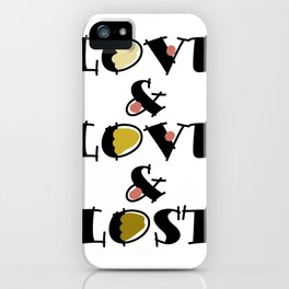 Love Love & Lost iPhone Case