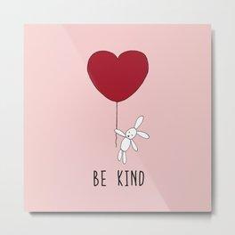 Be Kind - Pink Metal Print