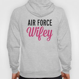 Air Force Wifey Quote Hoody