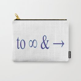 To infinity and beyond Carry-All Pouch