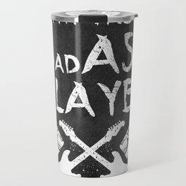 BadASS Player Travel Mug