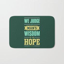 Lab No. 4 We Judge Of Man's Wisdom Ralph Waldo Emerson Life Inspirational Quote Bath Mat