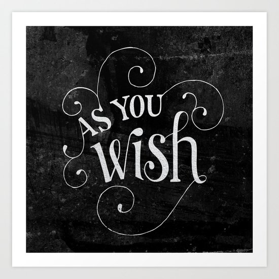 """As You Wish"" Princess Bride Lettering Art Print"