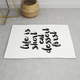 Life is Short Eat Dessert First Funny Kitchen Sign | Kitchen Art Print | Kitchen Printable | Kitchen Rug
