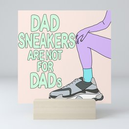 NOT FOR DADs Mini Art Print